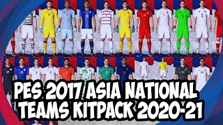 ✔PES 2017 Asia National Teams Kitpack 2020-21(download & Install On PC)