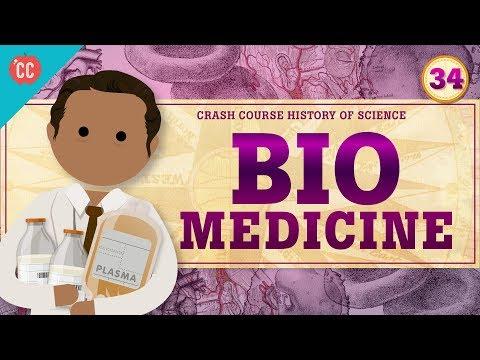Biomedicine: Crash Course History of Science #34