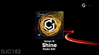 Tomer G - Shine - Radio Edit
