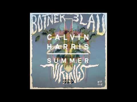 Bumble Bee Vs Summer Vs Vikings - Zedd Vs Calvin Harris Vs BLAU Vs Botnek (Zedd Ultra 2014 Mashup)
