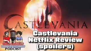 Castlevania Animated Netflix Show Review - #CUPodcast