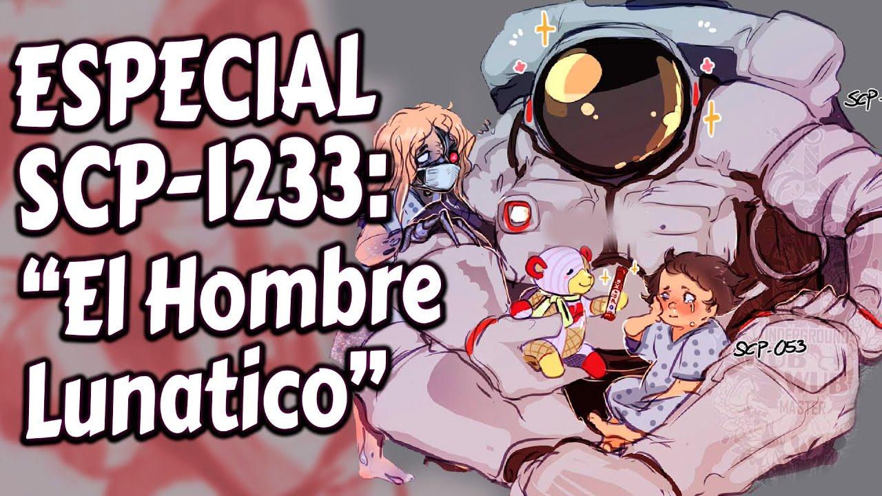 ESPECIAL SCP-1233: EL LUNÁTICO del espacio que es KETER pero es AMISTOSO (o no... :o)
