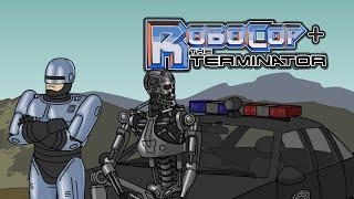 Robocop and The Terminator