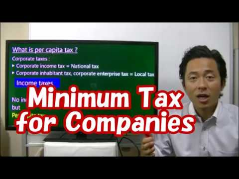 #060 Minimum Tax for Companies - Tax Saving in Japan -Business in Tokyo