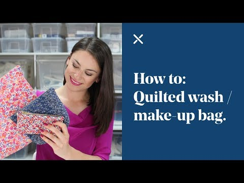 How To: Quilted Wash Bag | Make-up Bag Tutorial DIY