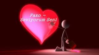 Download Faxo - Seviyorum Seni (Vusala) Mp3 and Videos