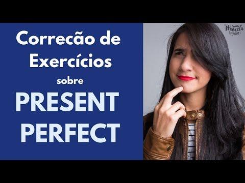 Resolução De Exercícios Sobre Present Perfect