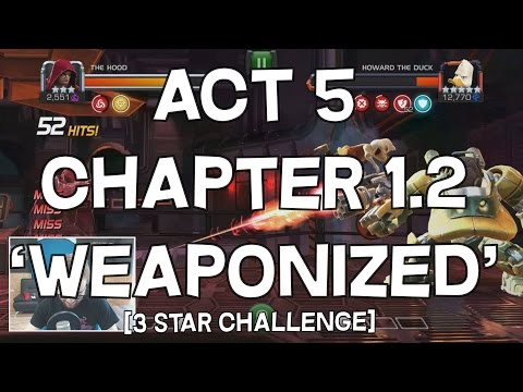 Act 5 Chapter 1.2 'Weaponized' - 3 Star Challenge - Marvel Contest Of Champions