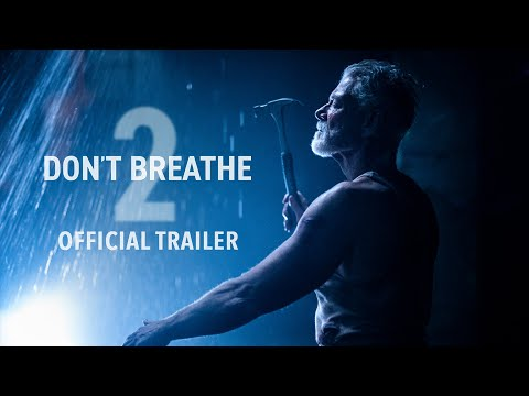 Don't Breathe 2 - Official Trailer - At Cinemas August 13