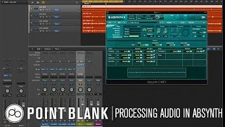 Sound Design Tutorial: How to Process External Audio in Absynth