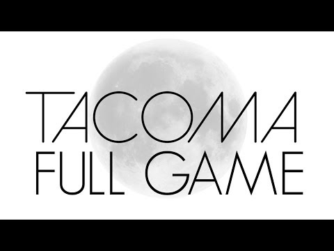 Tacoma - Let's Play (FULL GAME)
