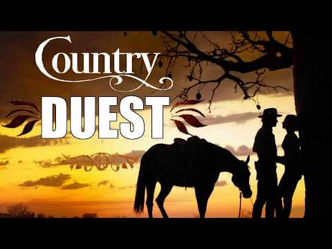 Duets Country Music - Best Classic Country Love Songs - Greatest Country Music Duets.