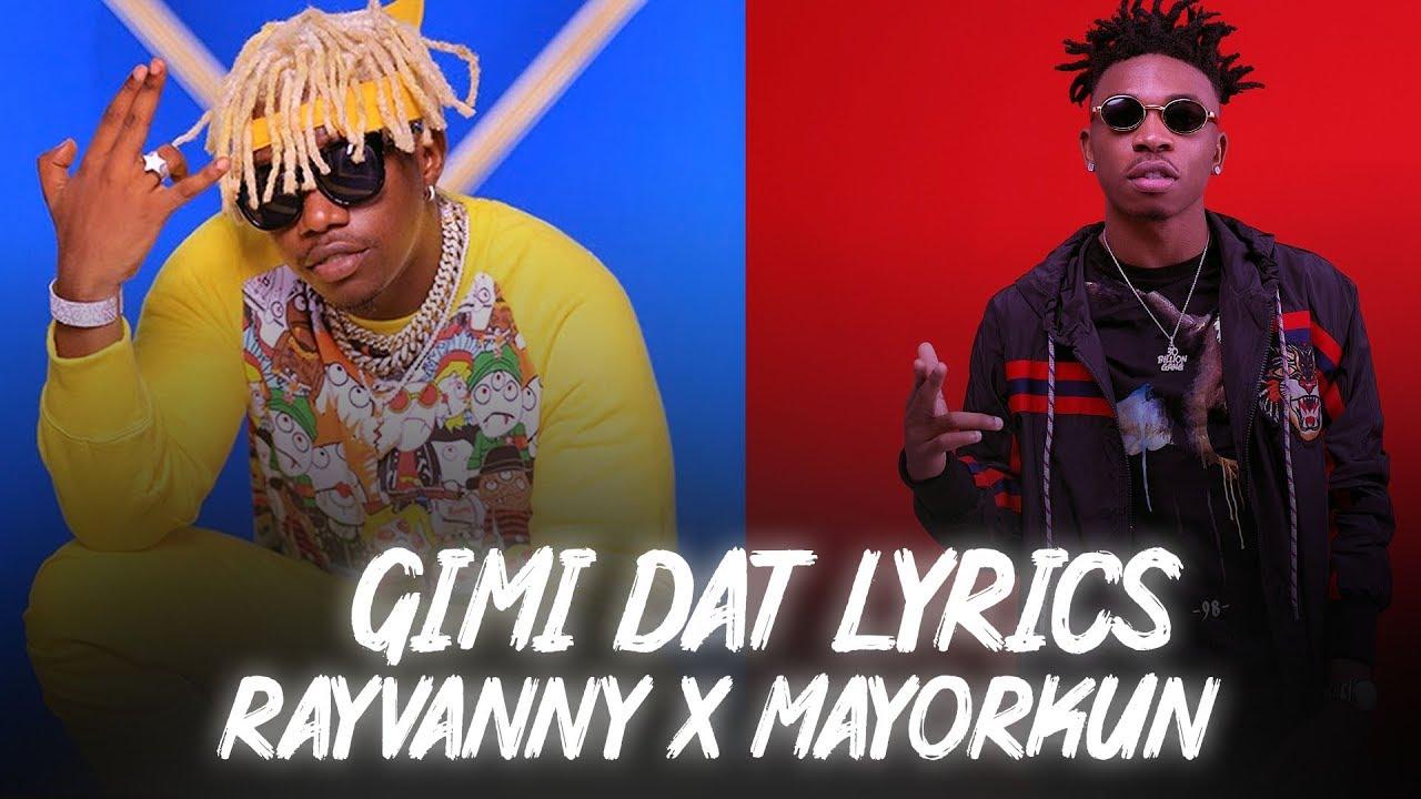Download Rayvanny Ft Mayorkun - GimiDat | Official Video Lyrics