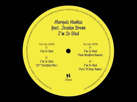 Marquis Hawkes feat. Jocelyn Brown - I'm So Glad (Paul Woolford Rework) [Houndstooth]