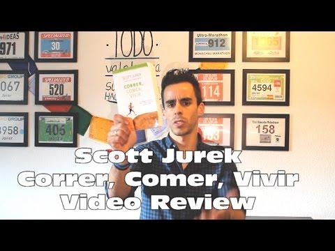 correr,-comer,-vivir---scott-jurek-||-libro-review