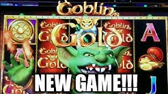 NEW GAME!!! GOBLINS GOLD Slot - Lots of Random Features - Bonuses, Retriggers, Progressives