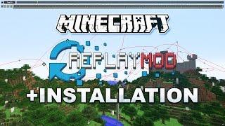 Minecraft - Replay Mod + Installation - Tutorial 1.12 [GER]