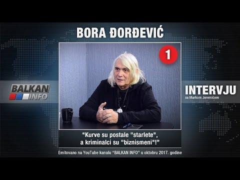 INTERVJU: Bora Đorđević - Kurve su postale 'starlete', a kriminalci su 'biznismeni'! (10.10.2017)