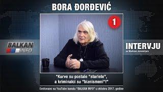 INTERVJU: Bora Đorđević - Kurve su postale