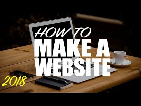 How To Make a WordPress Website - 2018 - EASY Tutorial!