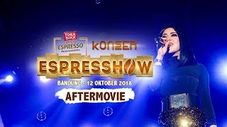 AFTERMOVIE Konser Espresshow [BANDUNG] Torabika Kopi Susu Espresso With Syahrini, Armada, Iva Lola