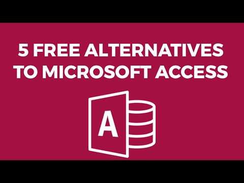 5 Free Alternatives To Microsoft Access