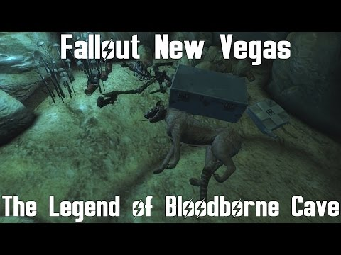Fallout New Vegas- The Legend of the Bloodborne Cave |