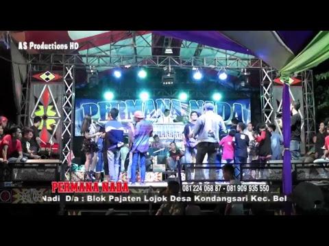 PERMANA NADA LIVE CIGOBANG WANGI PASALEMAN EDISI MALAM 27 JUNI 2018