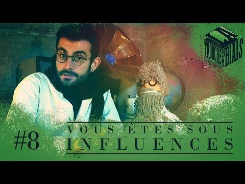 Vous êtes sous influences - TeB#8