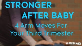 4 Arm Moves to Do in Your Third Trimester | Parents