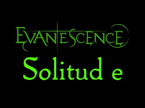 Evanescence - Solitude Lyrics (Evanescence EP)