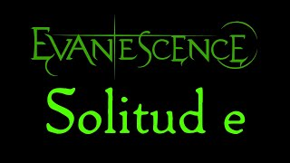 Watch Evanescence Solitude video