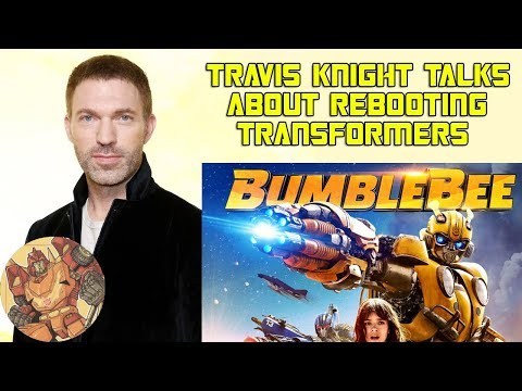 Travis Knight Talks About Bumblebee As A Reboot