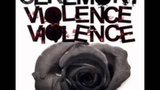 Ceremony - Violence Violence (FULL ALBUM)