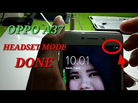 Solusi Oppo A37 Headset Mode Done Youtube