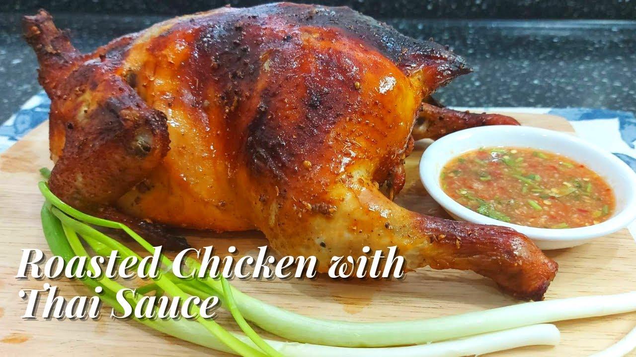 Roasted Chicken With Thai Sauce Ayam Panggang Oven Dengan Sos Thai Terbaik Youtube Cooking Recipes Roasted Chicken Chicken Marinades