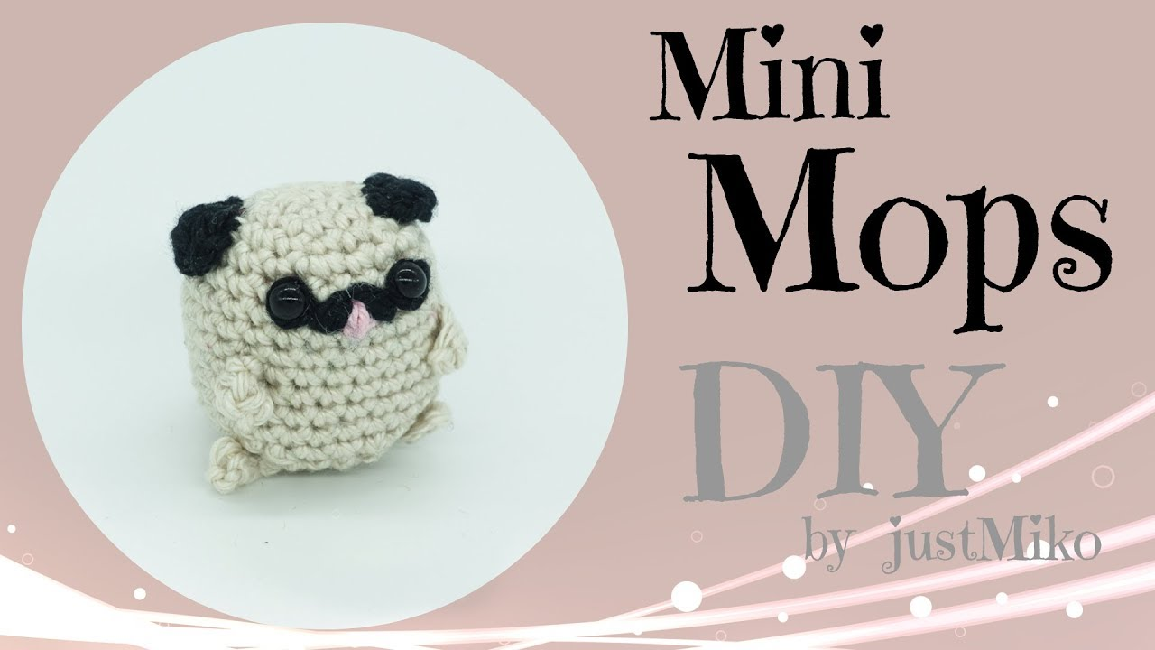 Mini Mops Häkeln Do It Yourself Amigurumi Youtube