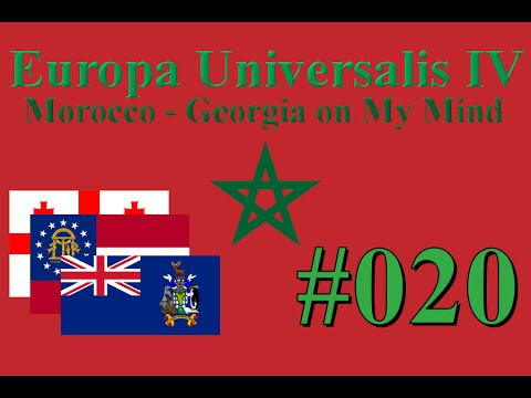 Europa Universalis IV - Morocco - Georgia on My Mind #20