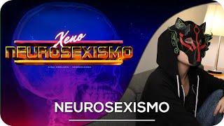 Download 📼 Neurosexismo 📼 | Xeno