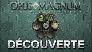 Opus Magnum 1  Découverte