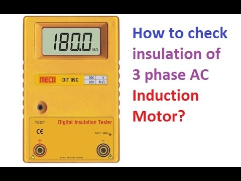 how to check insulation of 3 phase ac induction motor