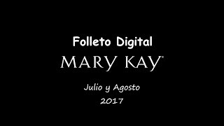 Folleto Digital Mary Kay ( Julio-Agosto)