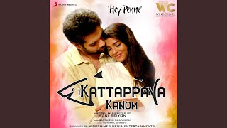 "Hey Penne (From ""Kattappava Kanom"")"