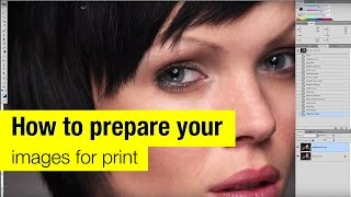 How to prepare your images for print.