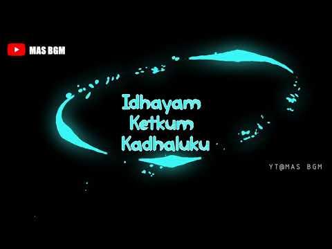 Idhayam ketkum kadhalukku | Imaikka nodigal | Tamil whatsapp status | Mas BGM