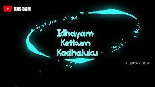 Idhayam ketkum kadhalukku | Imaikka nodigal | Download Video with Audio👇 | Mas BGM