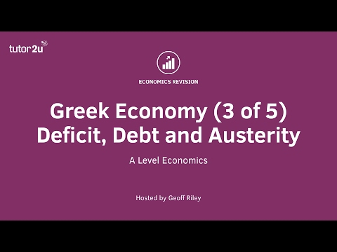 Greek Economy - Deficit, Debt and Austerity