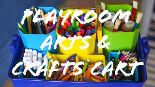 HOW TO ORGANIZE AN ARTS AND CRAFT CART | FAMILY VLOG |