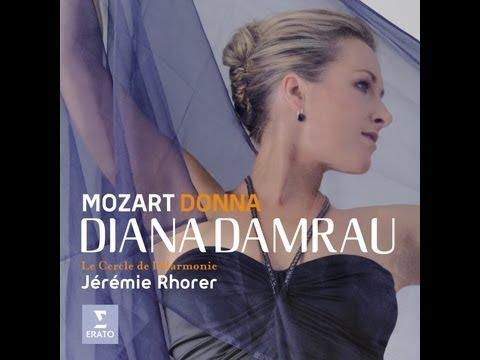 Diana Damrau - Donna - Mozart Concert & Opera Arias