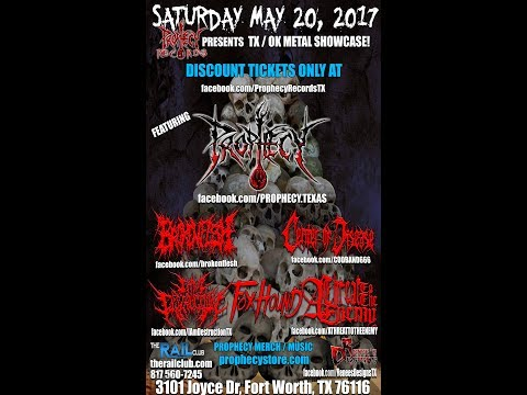 "5-20-17 PROPHECY - ""All Tolerance Is Gone"" - Rail Club - FTW, TX!!"